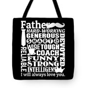 Father I Will Always Love You Tote Bag