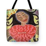 Fiam, Goddess Of Becoming Tote Bag