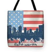 Fort Worth Skyline Usa Flag Tote Bag