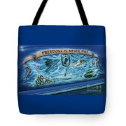 Freedom Is Never Free Tote Bag by Tony Baca