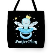 Fun Pacifier Fairy Boys To Give Up Pacifiers Tote Bag