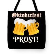 Funny Beer Oktoberfest Tee Shirt Prost Cheers Tote Bag