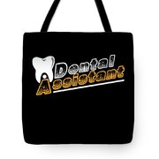 Funny Dentist Quote Dental Assistant Gift Tote Bag