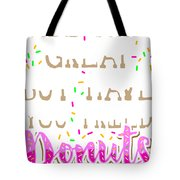 Joke Tote Bag Abs Are Great But Have You Tried Donuts Food Gym Funny Gift