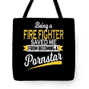 Funny Fire Fighter Gift Cool Design Tote Bag