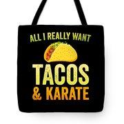 Funny Karate Design All I Want Taco Karate Light Tote Bag