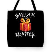 Gangsta Wrapper Funny Christmas Xmas Gift  Tote Bag
