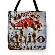 Gargoyle Mobiloil Vacuum Oil Co Rusty Sign Tote Bag