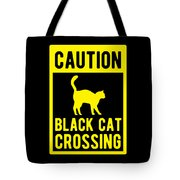 Halloween Shirt Caution Black Cat Crossing Gift Tee Tote Bag