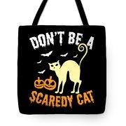 Halloween Shirt Dont Be A Scaredy Cat Pumpkin Tee Gift Tote Bag