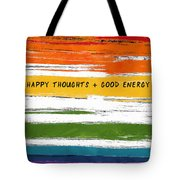 Happy Thoughts Rainbow- Art By Linda Woods Tote Bag