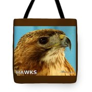 Hawks Mascot 3 Tote Bag