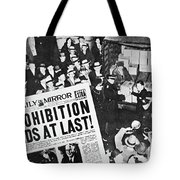 Headline Declaring The End Of Prohibition, 6th December, 1933 Tote Bag