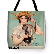 Hello This Is Liberty Speaking 1918 Tote Bag