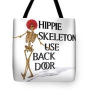 Hippie Skeletons Use Back Door Tote Bag