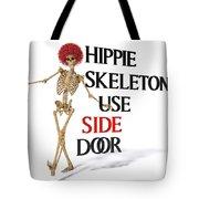 Hippie Skeletons Use Side Door Tote Bag