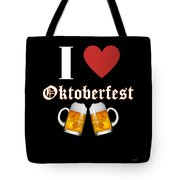 I Love Oktoberfest Tee Shirt Tote Bag