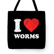 I Love Worms Tote Bag