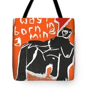 I Was Born In A Mine Woodcut 55 Tote Bag