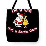 Im A Cpa Not A Santa Claus Tote Bag