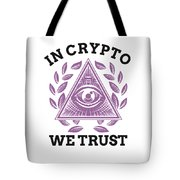In Crypto We Trust Bitcoin Cryptocurrency Tote Bag