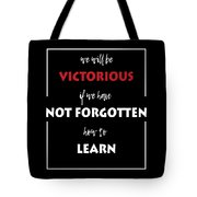 Inspirational Victorious Tee Design We Will Be Tote Bag