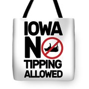 Iowa No Tipping Allowed Funny Cow Joke Sarcastic Tote Bag