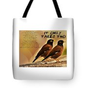 It Only Takes Two Tote Bag