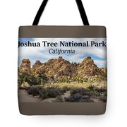 Joshua Tree National Park Box Canyon, California Tote Bag
