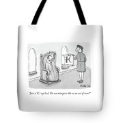 Just A K, My Lord Tote Bag