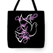Just Get Along Tote Bag by Judy Hall-Folde