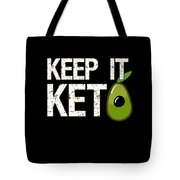 Keep It Keto Tote Bag