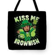Kiss Me Im Brownish Black Leprechaun St Patricks Day Tote Bag