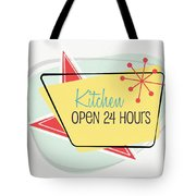 Kitchen Open 24 Hours- Art By Linda Woods Tote Bag