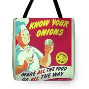 Know Your Onions Tote Bag