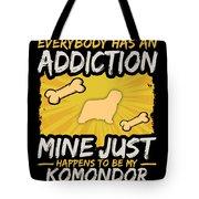 Komondor Funny Dog Addiction Tote Bag