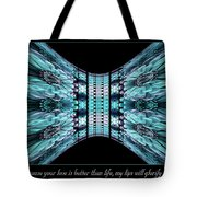 Love Is Better Tote Bag by Missy Gainer
