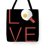 Love Ping Pong Super Cute And Fun Love Gift Idea Tote Bag