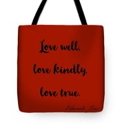 Love Well            Black On Red  Tote Bag by Edward Lee