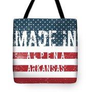 Made In Alpena, Arkansas #alpena #arkansas Tote Bag