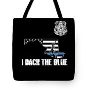 Maryland Police Appreciation Thin Blue Line I Back The Blue Tote Bag