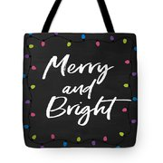 Merry And Bright 2- Art By Linda Woods Tote Bag