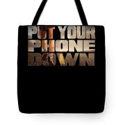 Motivational Running Design Put Your Phone Down Tote Bag