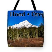 Mount Hood Oregon In Winter 01 Tote Bag
