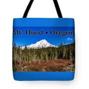 Mount Hood Oregon In Winter 01 Tote Bag