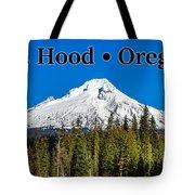 Mount Hood Oregon In Winter 02 Tote Bag
