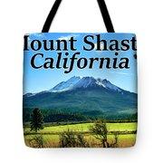 Mount Shasta California Tote Bag