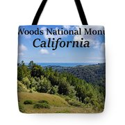 Muir Woods National Monument California Tote Bag
