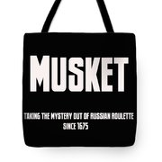 Musket Tote Bag