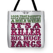 No06 My Silly Quote Poster Tote Bag
